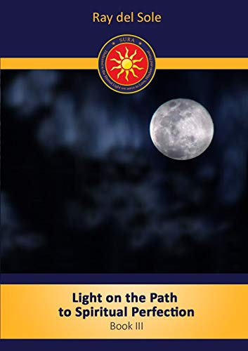 9781447842309: Light on the path to spiritual perfection - Book III