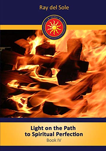 9781447842347: Light on the path to spiritual perfection - Book IV