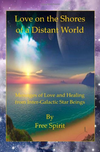 9781447844747: Love On The Shores Of A Distant World