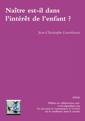 9781447855729: Naître est-il dans l'intérêt de l'enfant ? (French Edition)