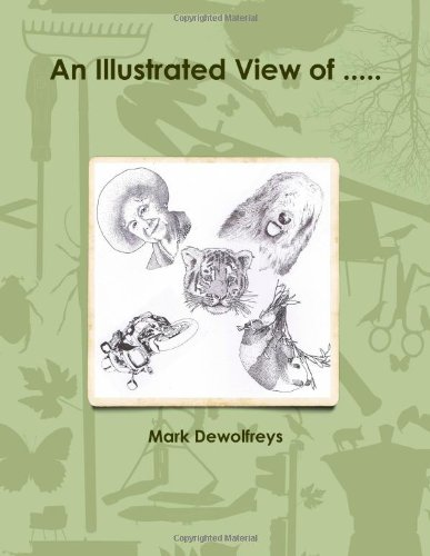 An Illustrated View Of . .: Mark Dewolfreys