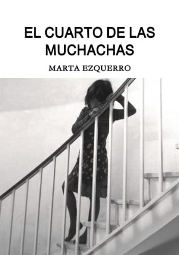 9781447865100: El Cuarto De Las Muchachas (Spanish Edition)