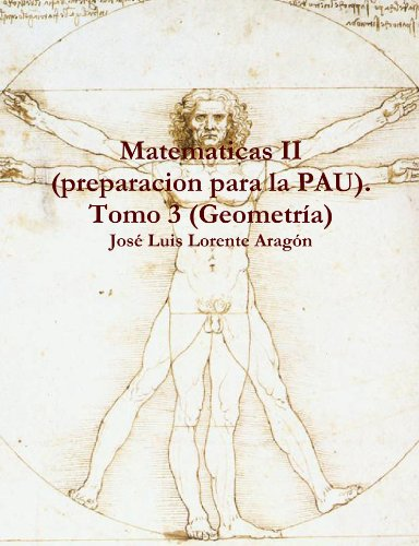 9781447878032: Matematicas Ii (Preparacion Para La Pau). Tomo 3 (Geometrìa)