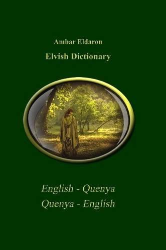 9781447886945: Elvish Dictionary Quenya-English English-Quenya Royal