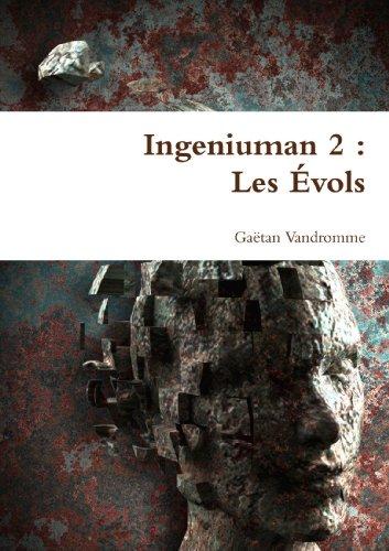 9781447893912: Ingeniuman 2 : Les . . .Vols (French Edition)