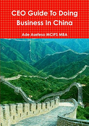 Ceo Guide To Doing Business In China: Ade Asefeso Mcips