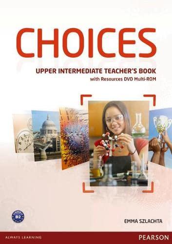 9781447901662: Choices Upper Intermediate Teacher's Book & DVD Multi-ROM Pack