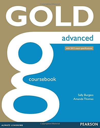 9781447907046: Gold Advanced Coursebook with 2015 exam specifications [Lingua inglese]: Industrial Ecology