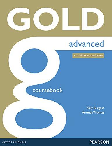 9781447907046: Gold Advanced Coursebook