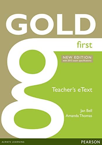 Gold First New Edition eText Teacher CD-ROM: Jan Bell; Amanda