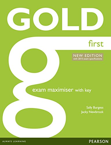 9781447907152: Gold first certificate. New edition. Exam maximiser with key. Con espansione. Per le Scuole superiori