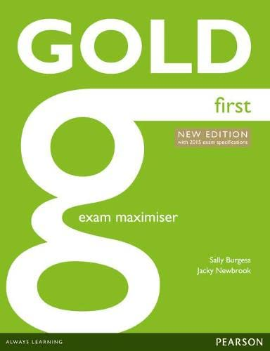 9781447907176: Gold first certificate. New edition. Exam maximiser without key. Con espansione online. Per le Scuole superiori