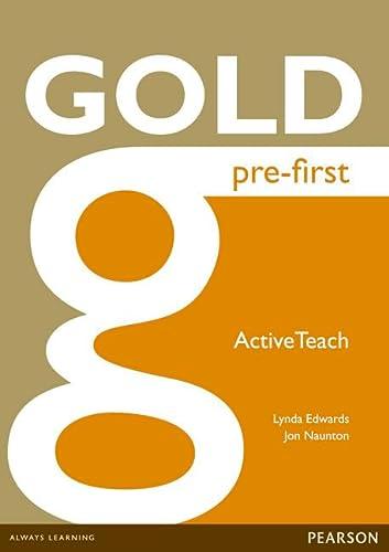 9781447907213: Gold Pre-First Active Teach