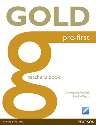 9781447907282: Gold Pre-First Teacher's Book