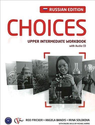 9781447908159: Choices Russia. Upper-Intermediate. Workbook (+ Audio CD)