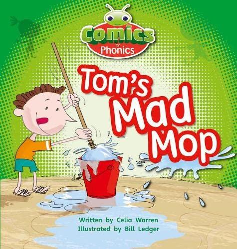 9781447912729: Comics for Phonics: Set 03 Pink A: Tom's Mad Mop (Bug Club)