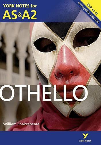 9781447913191: Othello: York Notes for AS & A2 (York Notes Advanced)