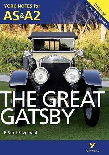 9781447913207: Great Gatsby (York Notes for As & A2)