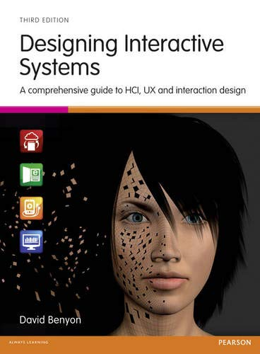 9781447920113: Designing Interactive Systems: A Comprehensive Guide to HCI, UX and Interaction Design