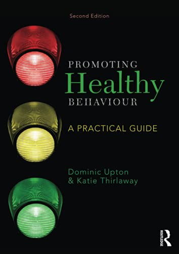 9781447921363: Promoting Healthy Behaviour: A Practical Guide