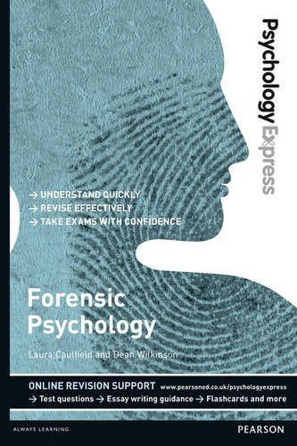 9781447921677: Forensic Psychology: Undergraduate Revision Guide (Psychology Express)