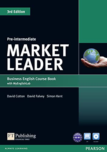 Market Leader 3rd Edition Pre-Intermediate Coursebook with DVD-ROM and MyEnglishLab Student online access code Pack (144792228X) by David Cotton; David Falvey; Simon Kent