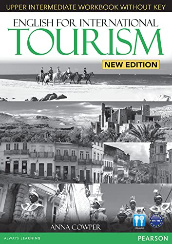 9781447923947: English for International Tourism Upper Intermediate New Edition Workbook without Key and Audio CD Pack (English for Tourism)