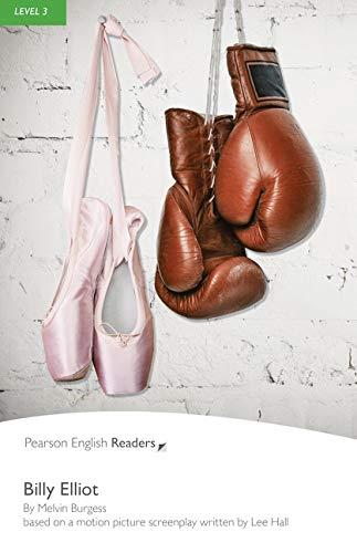 9781447925378: Billy Elliot (w/Audio), Level 3, Pearson English Reader (2nd Edition) (Pearson English Readers, Level 3)