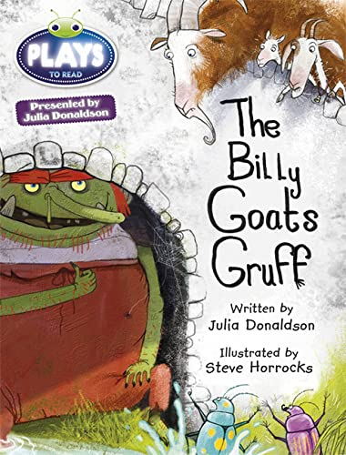 9781447926061: Julia Donaldson Plays the Troll, the Beetles and the Three Billy Goats Gruff: Turquoise/1b (Bug Club)