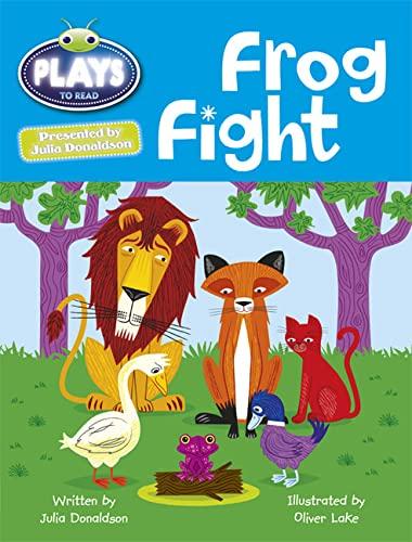 9781447927020: Julia Donaldson Plays Frog Fight (Bug Club)