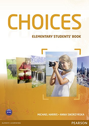 9781447928812: Choices. Elementary. Student's book-MyEnglishLab. Per le Scuole superiori. Con espansione online