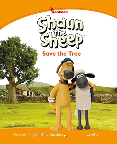 9781447931348: Penguin Kids 3 Shaun the Sheep Save the Tree Reader (Penguin Kids (Graded Readers))