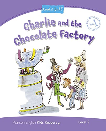 9781447931362: Level 5: Charlie and the Chocolate Factory (Pearson English Kids Readers)