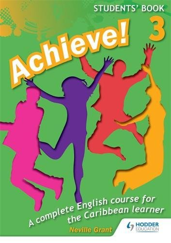 9781447931881: Achieve! Students Book 3: Student Book 3: An English course for the Caribbean Learner
