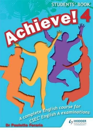 9781447931898: Achieve! Students Book 4: Student Book 4: A Complete English Course for CSEC English A