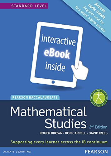 9781447938484: Pearson Baccalaureate Mathematical Studies 2nd edition ebook only edition for the IB Diploma (Pearson International Baccalaureate Diploma: International Editions)