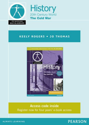 9781447938521: Pearson Baccalaureate History: The Cold War ebook only edition for the IB Diploma (Pearson International Baccalaureate Diploma: International Editions)
