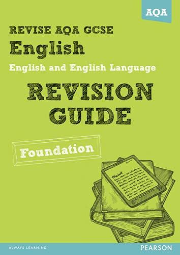9781447940647: REVISE AQA: GCSE English and English Language Revision Guide Foundation (REVISE AQA GCSE English 2010)