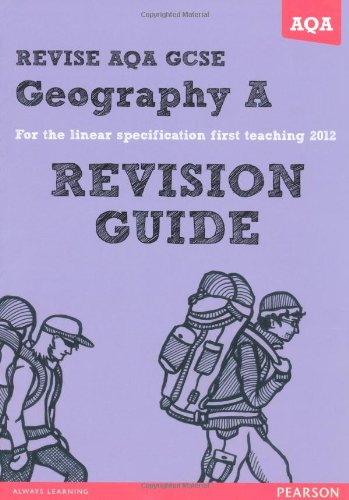 9781447940852: REVISE AQA: GCSE Geography Specification A Revision Guide (REVISE AQA GCSE Geography08)