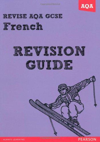 9781447941026: REVISE AQA: GCSE French Revision Guide (REVISE AQA GCSE MFL 09)