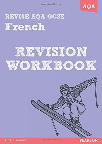 9781447941064: REVISE AQA: GCSE French Revision Workbook (REVISE AQA GCSE MFL 09)