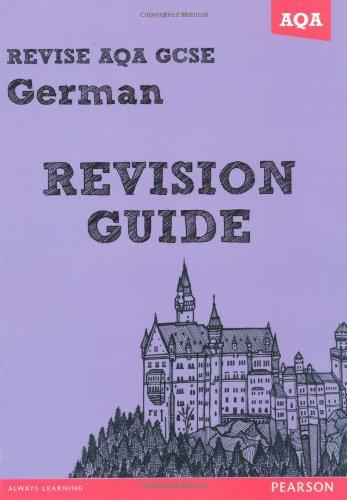 Revise AQA: GCSE German Revision Guide: Lanzer, Harriette
