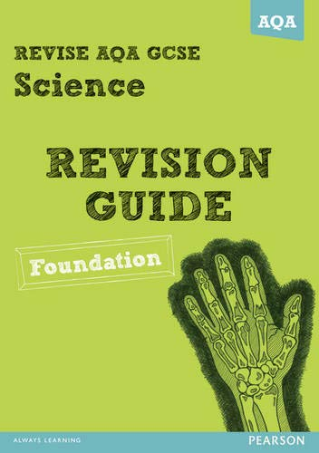 9781447942108: REVISE AQA: GCSE Science A Revision Guide Foundation (REVISE AQA GCSE Science 11)
