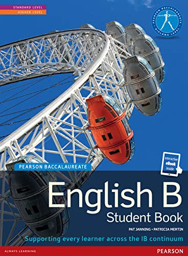 ENGLISH B SB + ETEXT (Pearson International Baccalaureate Diploma: International Editions): ...