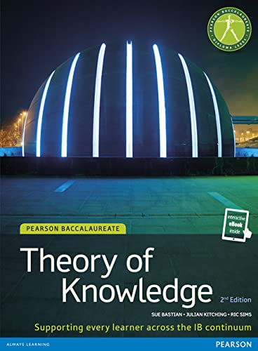 9781447944157: IB THEORY OF KNOWLEDGE (TOK) STUDENT BOOK WITH EBOOK ACCESS (Pearson International Baccalaureate Diploma: International E)