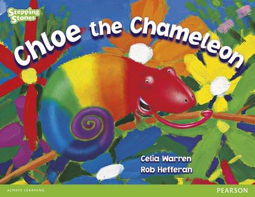 Stepping Stones: Chloe the Chameleon - GREEN LEVEL (9781447945819) by Celia Warren
