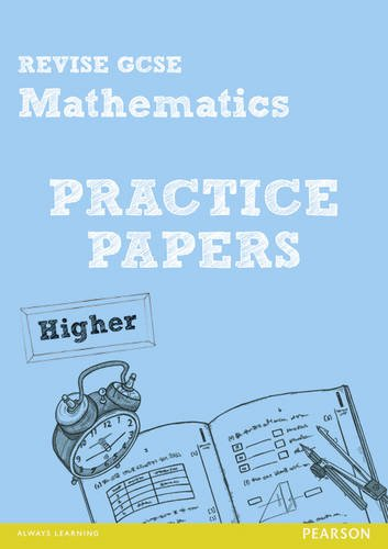9781447949886: Revise GCSE Mathematics Practice Papers Higher