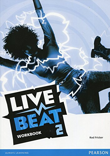 9781447952756: Live Beat 2 Workbook (Upbeat)