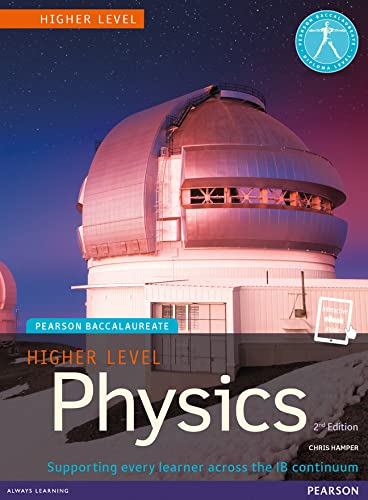 9781447959021: Pearson Baccalaureate Physics Higher Level Print and eBook Bundle for the IB Diploma (Pearson International Baccalaureate Diploma: International Editions)