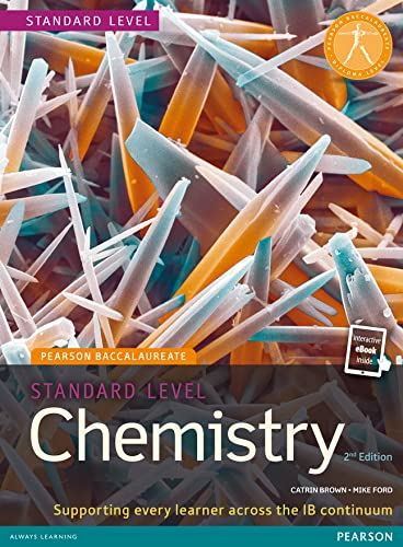 Pearson Baccalaureate Chemistry Standard Level 2nd Edition: Brown, Catrin;ford, Mike
